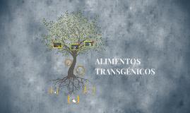 ALIMENTOS TRANSGENICOS
