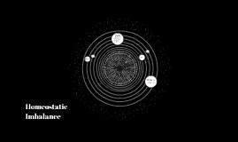 Homeostatic Embalance