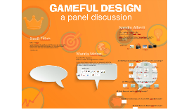 Gameful Design: a panel discussion