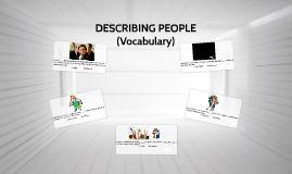 DESCRIBING PEOPLE(VOCABULARY)(I10)