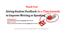 Giving Student Feedback (in a Time Crunch) to Improve Writing or Speaking