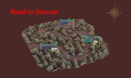 Road to Success By Jacob Pruett