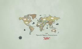 Tipos de Mapas y Proyecciones