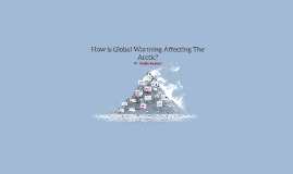 How is Global Warming Affecting Antarctica
