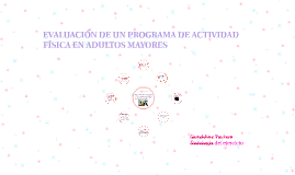 EVALUACIÓN DE ACTIVIDAD FÍSICA EN ADULTOS MAYORES CON ENFERM