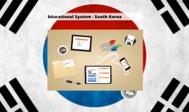 Educational System - South Korea