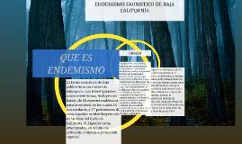 ENDEMISMO FAUNISTICO DE BAJA CALIFORNIA