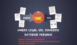Copy of MARCO LEGAL DEL COMERCIO EXTERIOR PERUANO