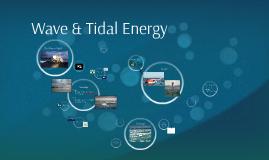 Wave & Tidal Energy