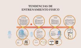 TENDENCIAS DE ENTRENAMIENTO FISICO