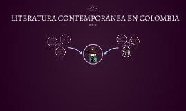 LITERATURA CONTEMPORÁNEA EN COLOMBIA