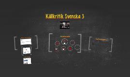 Copy of Källkritik Svenska 3