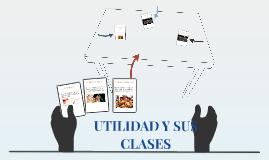 UTILIDAD Y SUS CLASES