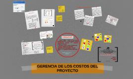 Elementos de la gestión de costos del proyecto y programació