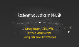 Restorative Justice: A Roadmap to Equity in NHUSD
