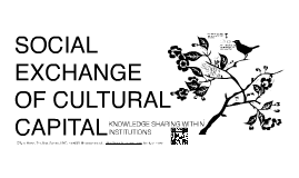Social Exchange of Cultural Capital