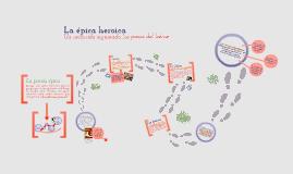 Copy of La épica heroica