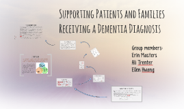 Supporting Patients and Families Receiving a Dementia Diagno