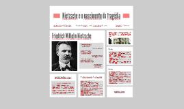 Nietzsche e o nascimento da tragédia