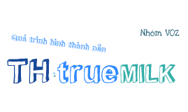 Copy of th true milk