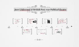 Copy of Joan Littlewood & British Post-war Political theatre