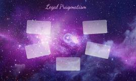 Legal Pragmatism