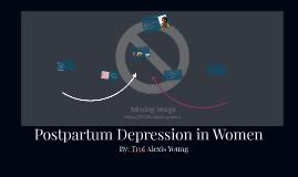 Postpartum Depression in Women