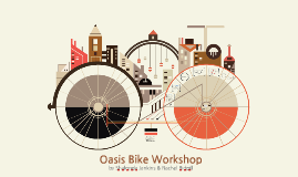 Oasis Bike Workshop