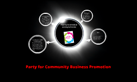 Party for Community Business Promotion