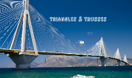 Triangles & Trusses