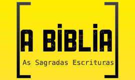 A Biblia - As Sagradas Escrituras
