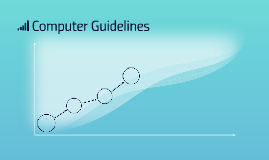 Computer Guidelines