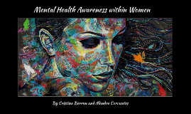 The Mental Health Awareness within Women