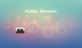 Ripley  Museum