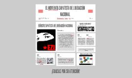 """""""EL MOVIENTO ZAPATISTA DE LIBERACIÓN NACIONAL"""""""