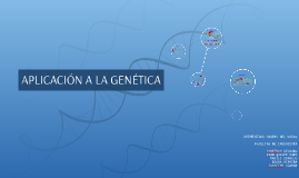 Aplicacion a la genetica