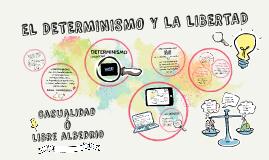 Copy of EL DETERMINISMO Y LA LIBERTAD