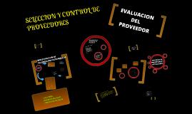 Copy of SELECCION Y CONTROL DE PROVEEDORES