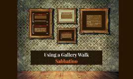 Using a Gallery Walk