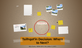 Tsilhqot'in Decision: Where to Next?