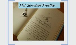 Plot Structure Practice
