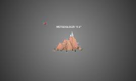 """METODOLOGÍA """"5 S"""""""