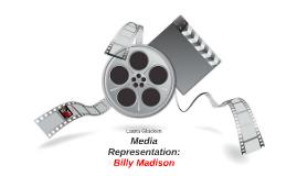 Media Representation: Billy Madison