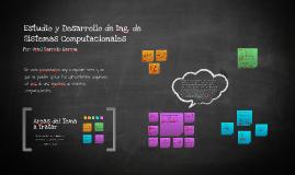 Copy of Mapa Mental, Desarrollo de la Ing. de Sistemas Computacionales