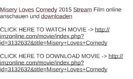Misery Loves Comedy 2015 Stream Film online anschauen und do
