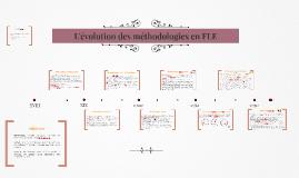 L'évolution des méthodologies en FLE