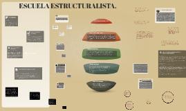 Escuela Estructuralista.