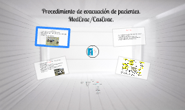 Procedimiento de evacuación de pacientes.