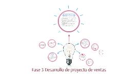 Fase 3 Desarrollo de proyecto de ventas