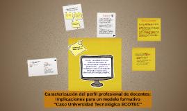 Caracterización del perfil profesional de docentes: Implicac